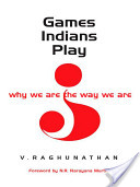 Games Indians Play by V. Raghunathan